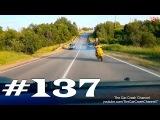 Подборка Аварий и ДТП # 137 - Июль 2014 / The Car Crash Channel # 137 - Jule 2014
