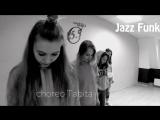 Jazz Funk. Choreo by Tabita    Dance Studio 25.5