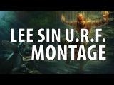 Ultra Rapid Fire Lee Sin Montage