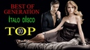 İTALO DİSCO BEST OF GENERATİON TOP 10