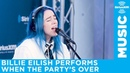 Billie Eilish performs when the party's over