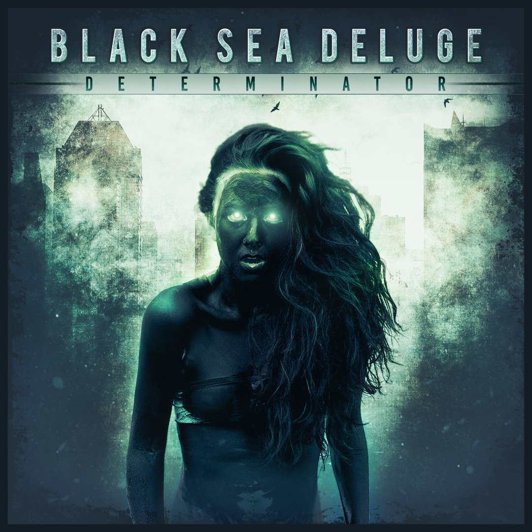 Black Sea Deluge - Determinator (2015)
