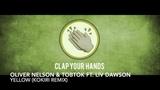 Oliver Nelson &amp Tobtok ft. Liv Dawson - Yellow (Kokiri Remix)