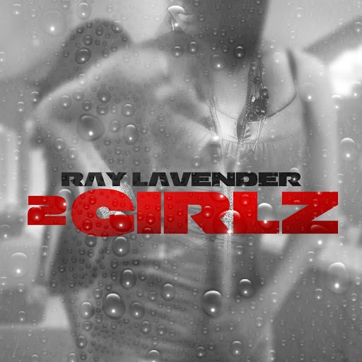 Ray Lavender альбом 2 Girlz