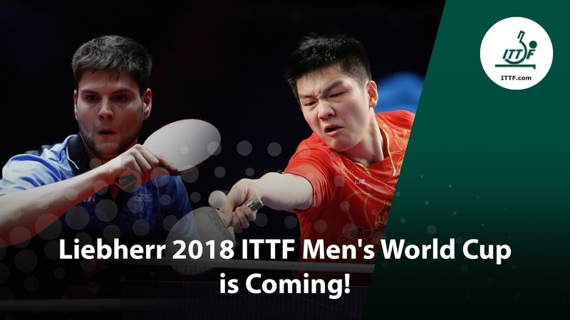 The Liebherr 2018 ITTF Mens World Cup is Coming!