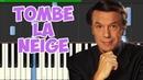 Tombe La Neige Salvatore Adamo Piano Tutorial Synthesia