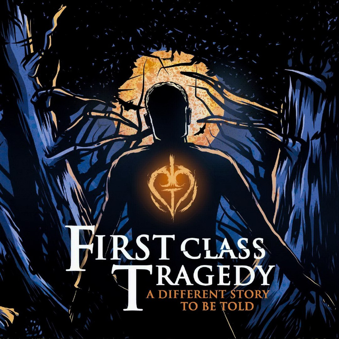 First Class Tragedy - A Different Story to Be Told (2016)