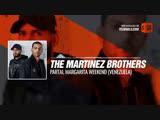 The Martinez Brothers - Partai, Margarita Weekend (Venezuela) #Periscope #Techno #music