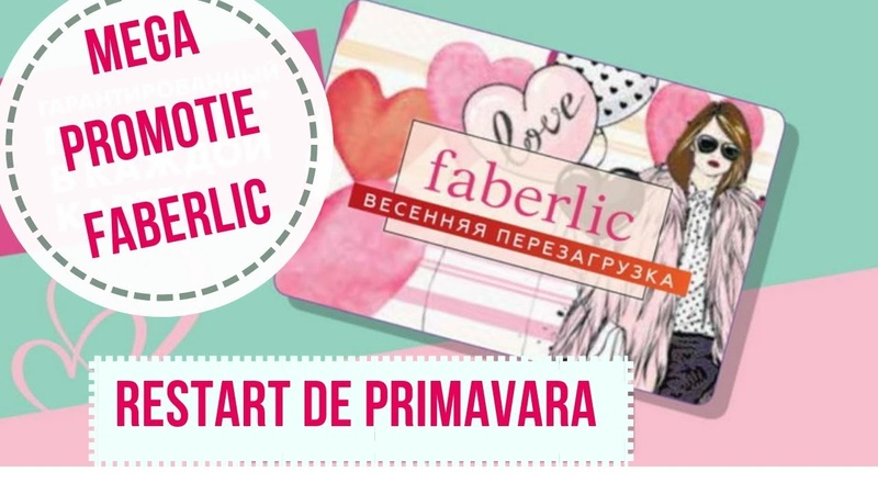 Mega promotia RESTART DE PRIMAVARA cu Faberlic!