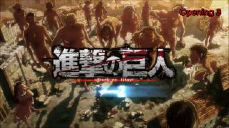 Attack on Titan All Openings [1-3]