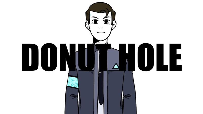 DONUT HOLE } Detroit Become Human PV