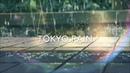 SHE'S THE ONE | TOKYO RAIN | LO-FI MIX