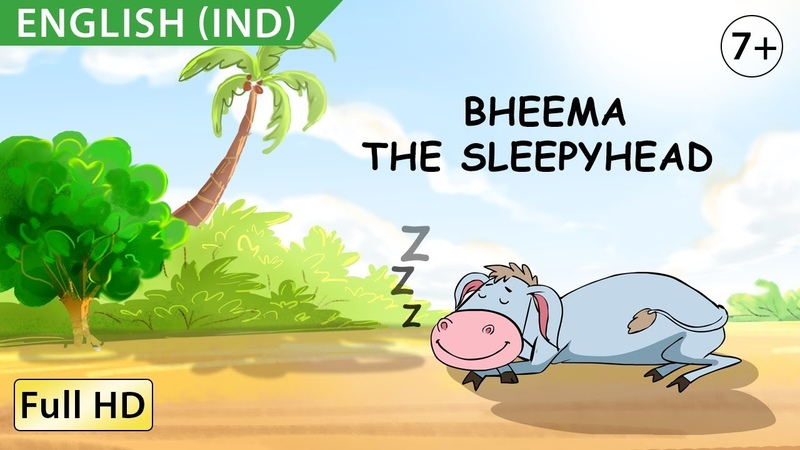 Bheema, the Sleepyhead : Learn English (IND) - Story for Children and Adults BookBox.com