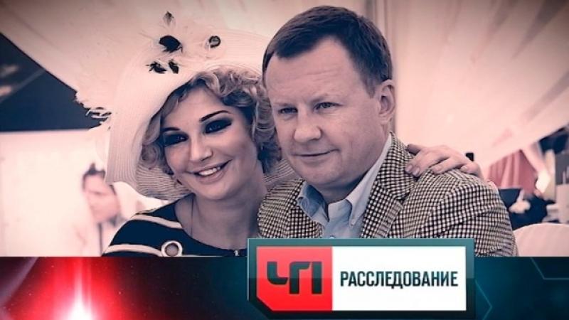 ЧП Расследование - Максакова. Женская доля (эфир от 08.06.2018)