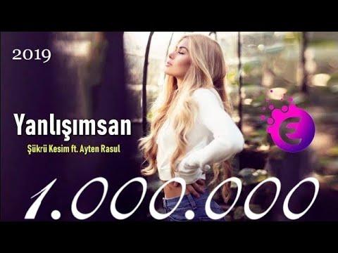 Şükrü Kesim ft. Ayten Rasul - Yanlışımsan (Remix - 2019)