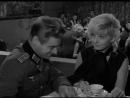 ☭☭☭ Советский фильм Ставка больше, чем жизнь 2 серия 1967