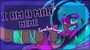 [MEME] I AM A MAN (Human!Tamatoa)