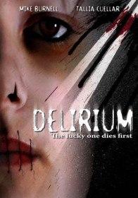 Маска ярости / Delirium (2007)