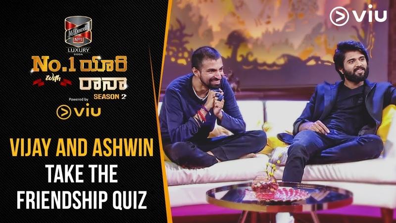 Vijay And Ashwin Take The Friendship Quiz No 1 Yaari With Rana Season 2 Ep 1 Viu India