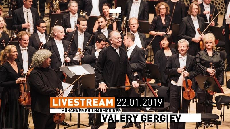 Elbphilharmonie LIVE Das Lied von der Erde die Münchner Valery Gergiev und Gustav Mahler