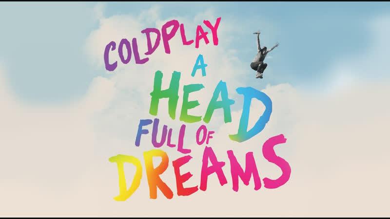A Head Full Of Dreams documentary