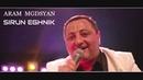Aram Mgdsyan - Sirun Eghnik