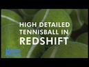 High detailed tennisball tutorial [Redshift]