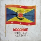 Indochine альбом Song for a Dream