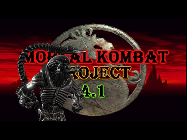M.U.G.E.N Mortal Kombat Project 4.1 (2.5 season) - Alien (New Update) (Combos Finishers)