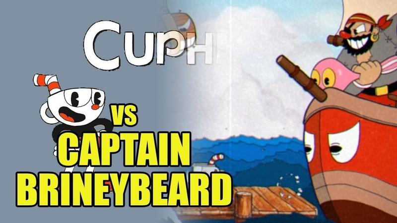 Cuphead - Captain Brineybeard - Капитан Соляная Борода [Boss Battle, A Grade, No Damage]