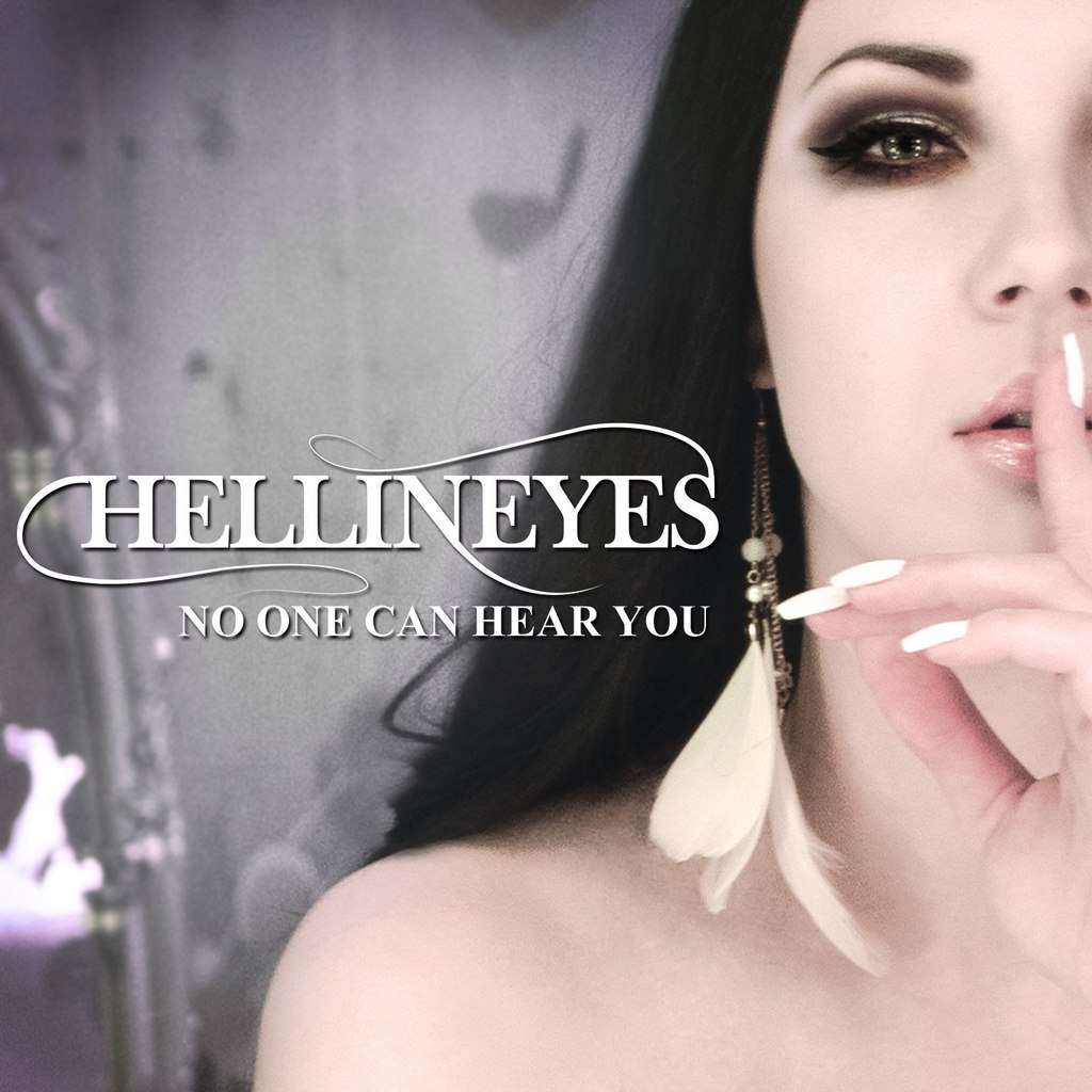 Hellineyes - No One Can Hear You (2013)