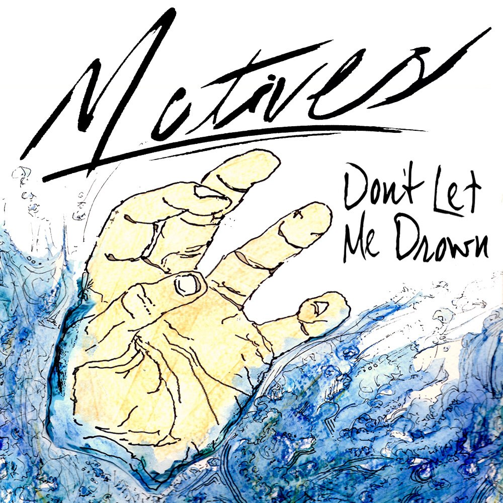 Motives - Don't Let Me Drown [EP] (2012)