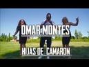 Omar Montes X Hijas De Camaron Dame Tus Ojos Negros