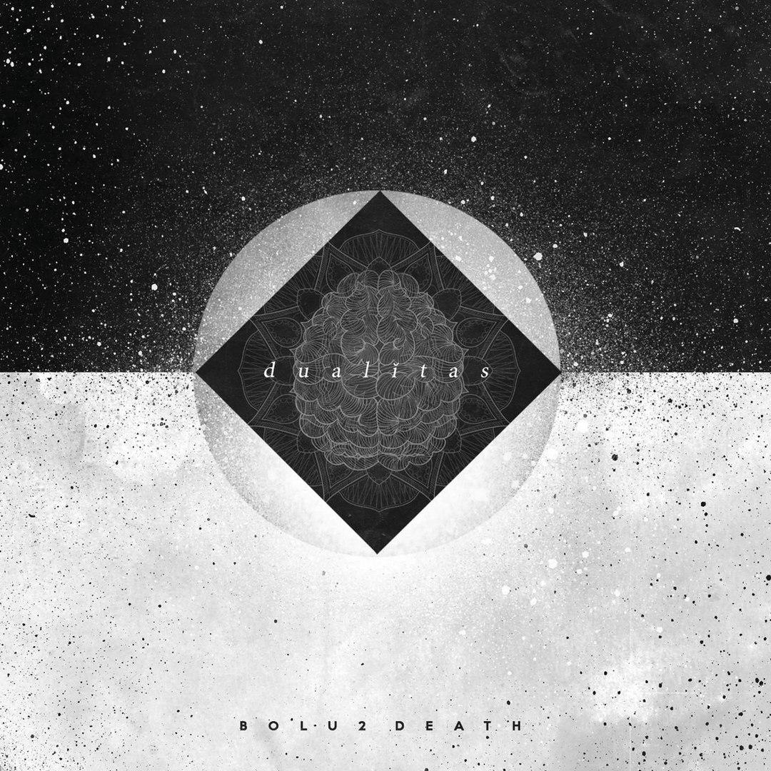 Bolu2 Death - Dualitas (2016)