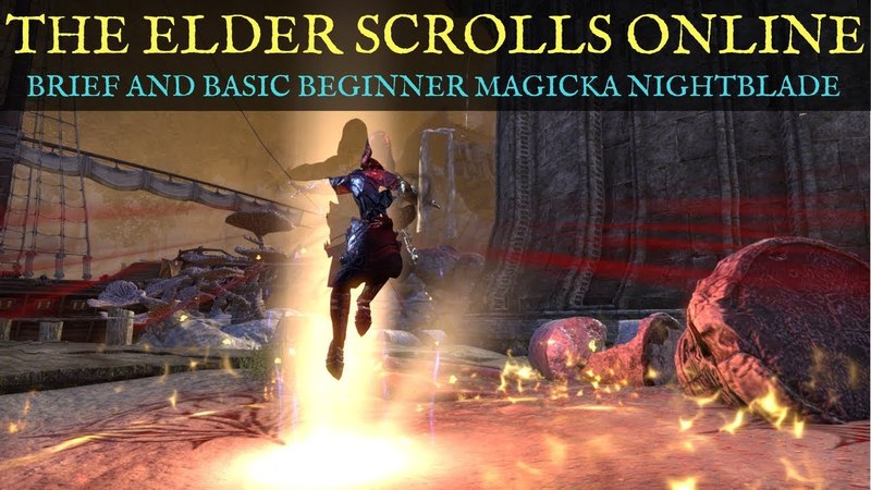 TESO Magicka Nightblade Beginner's Brief and Basic