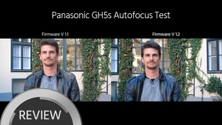MASSIVELY Improved Autofocus for GH5s, GH5 with New Firmware