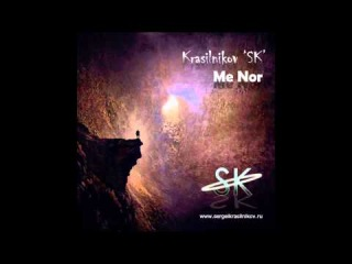 Krasilnikov 'SK' - Me Nor (Teaser)