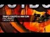 Tempo Giusto &amp Ima'gin - Pachinko (Original Mix)