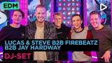 Lucas &amp Steve B2B Firebeatz B2B Jay Hardway (DJ-set) SLAM!