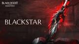 Black Desert Online - Blackstar Trailer