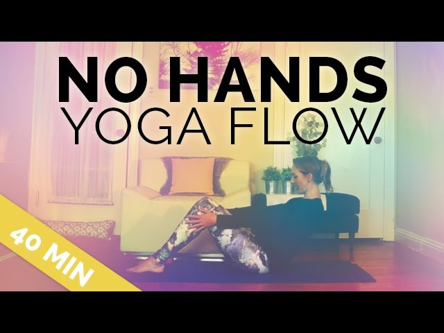 No Hands or Hands Free Yoga Flow | Perfect for Arthritis, Broken Injured Wrist, Hand Yoga Sequence