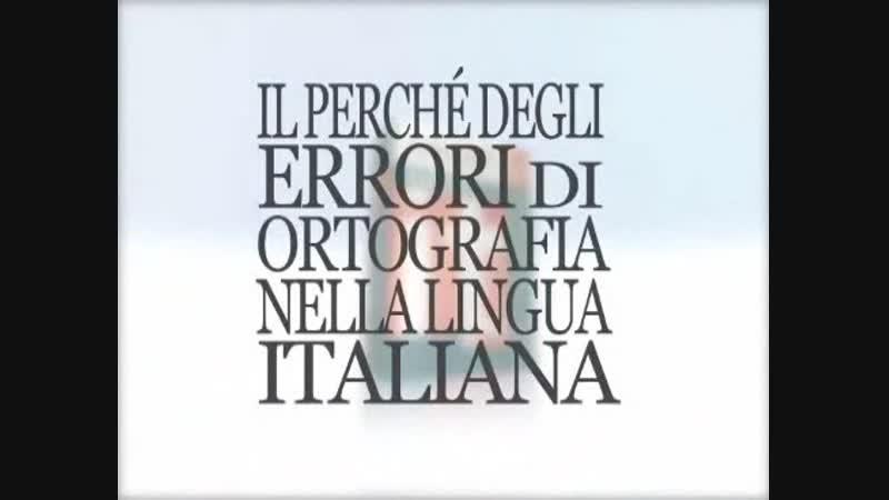 01 Il perché degli errori di ortografia nella lingua italiana