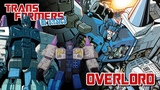 TRANSFORMERS THE BASICS on OVERLORD