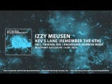 Izzy Meusen - Kev's Lane (Remember The 6th) (Abandoned Rainbow Remix) Magic Trance