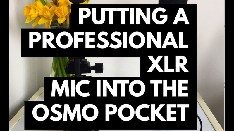 Putting a professional XLR mic into the Osmo Pocket wirelessly