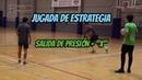 Salida de presión - X | Futsal strategy