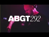Group Therapy #292 with Above &amp Beyond and Audien