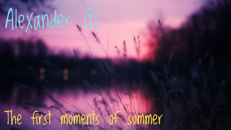 The first momets of summer