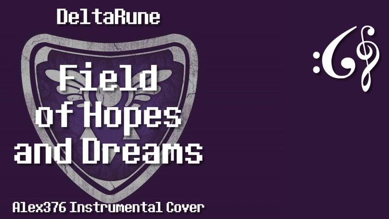 DeltaRune - Field of Hopes and Dreams (Alex376 Instrumental Cover)