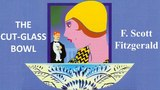 Learn English Through Story - The Cut Glass Bowl by F.Scott Fitzgerald
